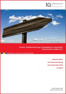 """Bericht zur Fachveranstaltung """"10 Jahre """"Antidiskriminierungs""""-gesetzgebung in Deutschland – und wie sieht es wirklich aus?"""" vom 01.12.2016 in Lübeck"""