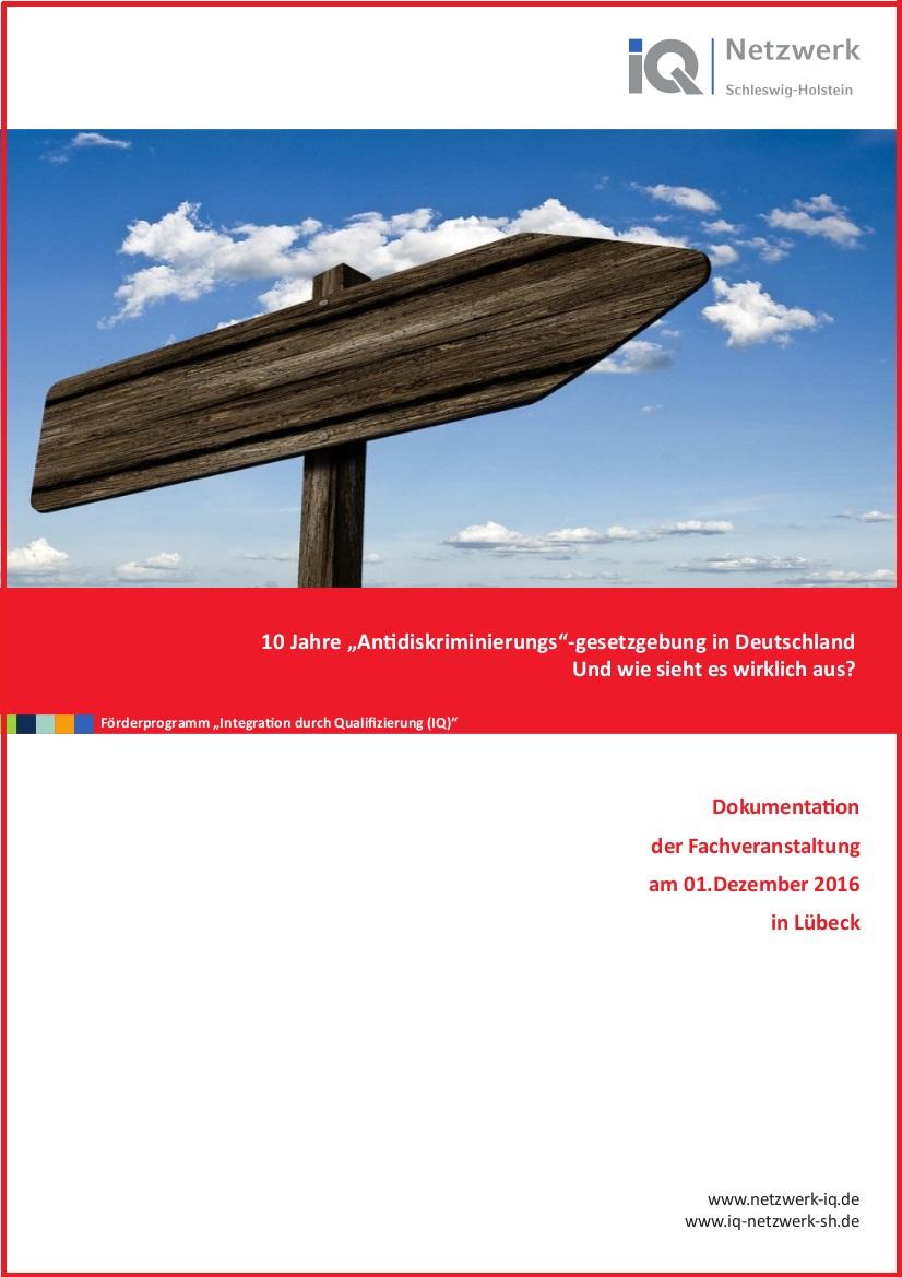 """Hier zum Download und kostenfrei bestellbar: Die Dokumentation zur Fachveranstaltung """"10 Jahre """"Antidiskriminierungs""""-gesetzgebung in Deutschland – und wie sieht es wirklich aus?"""" am 01.12.2016 in Lübeck"""